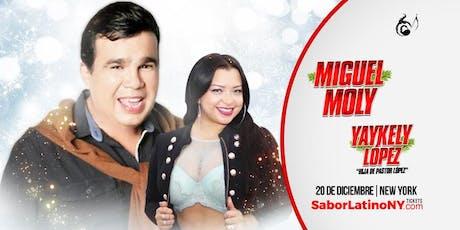 """Miguel Moly & Yaykely Lopez """"Hija de Pastor Lopez"""" tickets"""