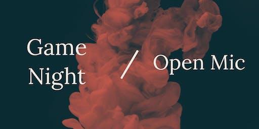 Game night/Open Mic