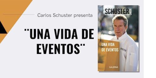 """Presentación del libro """"Una vida de eventos""""  de Carlos Schuster"""