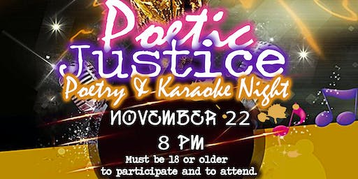 Poetic Justice- Poetry and Karaoke Night