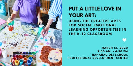 Put A Little Love in Your Art: Using the Creative Arts for SEL tickets