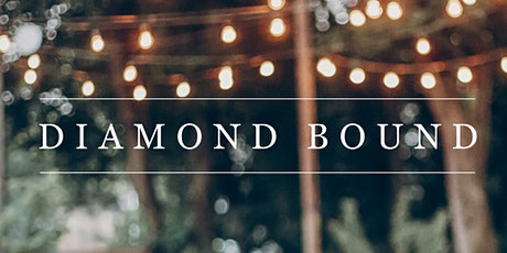 Diamond Bound 6.0 ONLINE tickets