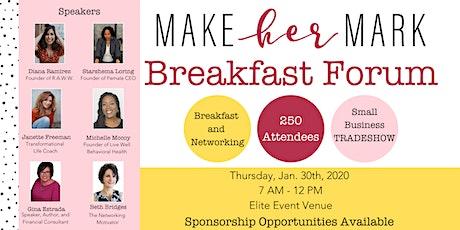 Make Her Mark Breakfast Forum tickets
