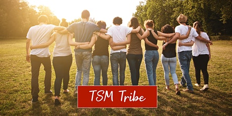 TSM Tribe Weekly Meet Up tickets