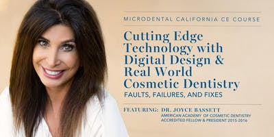 Cutting Edge Technology with Digital Design & Real World Cosmetic Dentistry