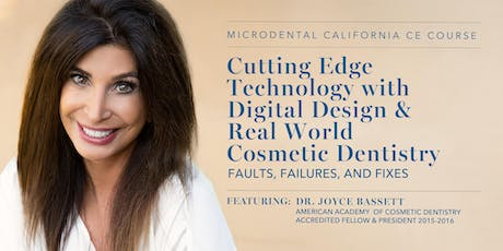 Cutting Edge Technology with Digital Design & Real World Cosmetic Dentistry tickets
