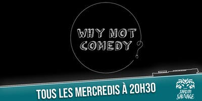 Why+Not+Comedy