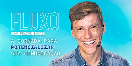 FLUXO - A JORNADA PARA POTENCIALIZAR SUA COMUNICAÇÃO tickets