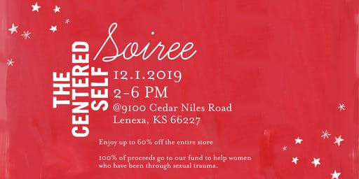 The Centered Self Soiree