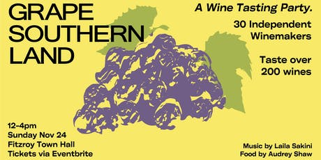 Grape Southern Land, A Wine Tasting Party tickets