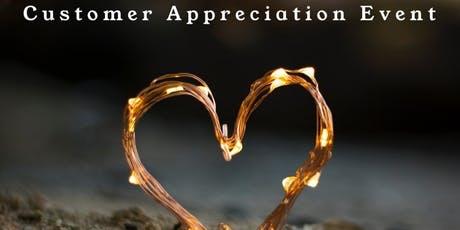 Customer Appreciation Event tickets