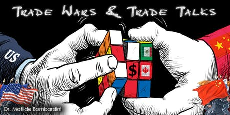 Trade Wars and Trade Talks tickets