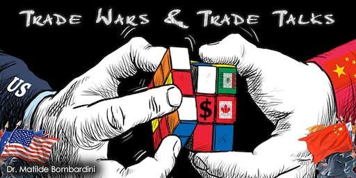 Trade Wars and Trade Talks