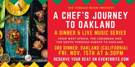 A Chef's Journey to Oakland - California tickets