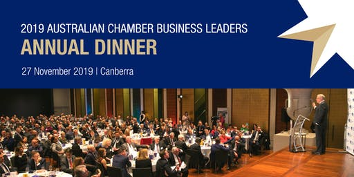 2019 Australian Chamber Business Leaders Annual Dinner Complimentary Ticket