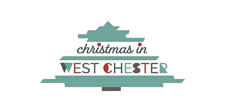 Christmas in West Chester 2019 tickets