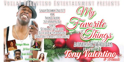 """""""My Favorite Things"""" a Concert for the Holidays"""