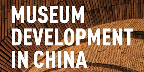 Museum Development in China tickets