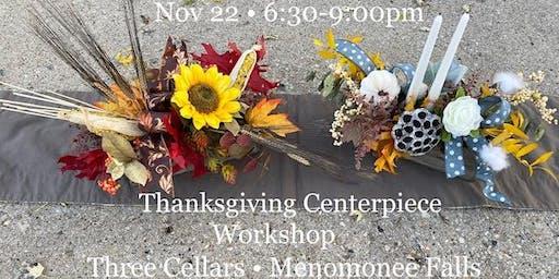 Bountiful Thanksgiving Centerpiece Workshop