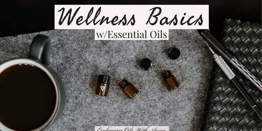 Wellness Basics With EOs