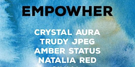 EMPOWHER - Electronic Music Night tickets
