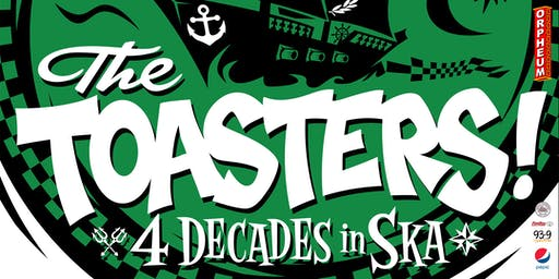 The Toasters - 4 Decades In Ska Tour