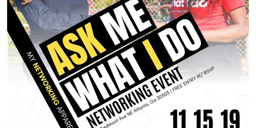 Ask Me What I Do Atlanta Networking Mixer