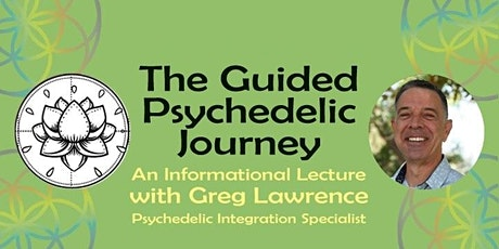 The Guided Psychedelic Journey tickets