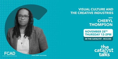 Catalyst Talks: Visual Culture and the Creative Industries tickets