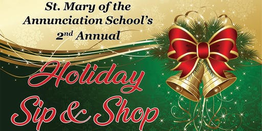2019 St. Mary of the Annunciation Holiday Sip & Shop