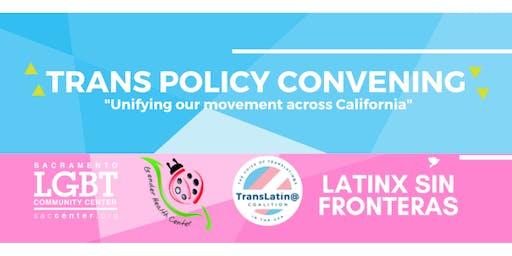 Trans Policy Convening (Sacramento)