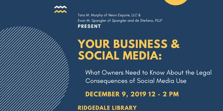 Your Business & Social Media: Legal Consequences of Social Media for Owners tickets