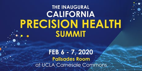 The Inaugural California Precision Health Summit tickets