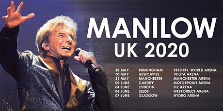 MANILOW UK: Newcastle - PLATINUM - 3 September 2020 tickets