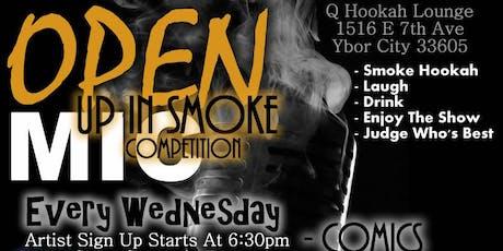 Up in Smoke Open Mic tickets