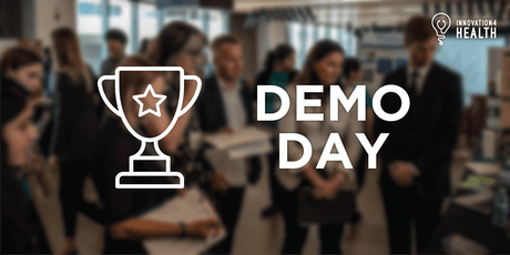 Innovation 4 Health 2019 Demo Day tickets