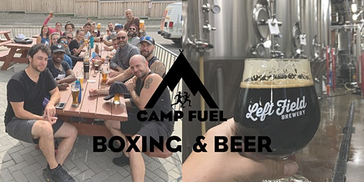Boxing & Beer | Camp Fuel | Left Field Brewery