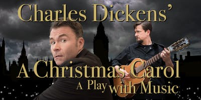 Charles Dickens' A Christmas Carol, a Play with Music (& Christmas Dinner!)