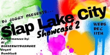 Slap Lake City Hiphop Showcase #2 tickets