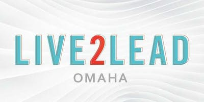 Live2Lead 2020 Greater Omaha Experience