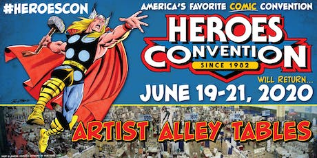 HEROES CONVENTION 2020 :: ARTIST ALLEY TABLE tickets