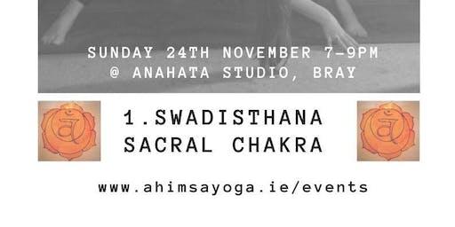 Chakra Yoga Workshop Series - 2. Sacral Chakra