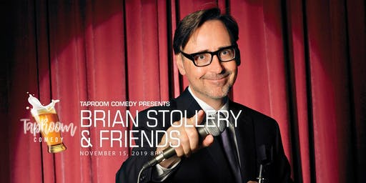 Taproom Comedy Presents:  Brian Stollery and Friends...The do-over!!