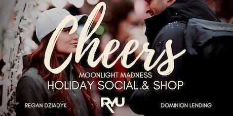 Moonlight Madness Holiday Social & Shop tickets