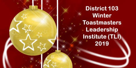 District 103 Winter Toastmasters Leadership Institute (TLI) tickets