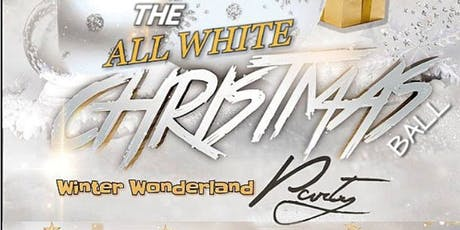 The All White Christmas Winter Wonderland  ball tickets