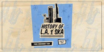 History of L.A. Ska: Part 2