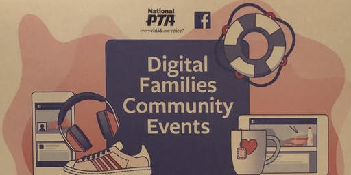Milton PTA's Digital Family Community Event