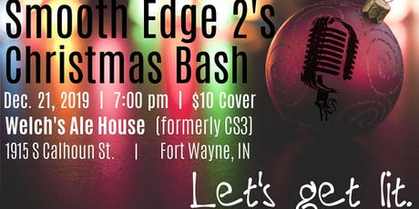 Let's Get Lit! - Smooth Edge 2's Annual Christmas Bash tickets