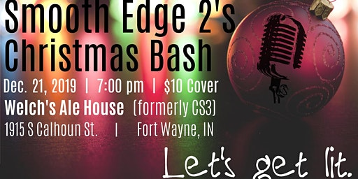 Let's Get Lit! - Smooth Edge 2's Annual Christmas Bash